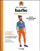 Couverture du livre « # monsieur ; barbe ; soyez beau gosse ! » de Selim Niederhoffer et Stephane Gabriel et Olivier Baudry aux éditions Solar
