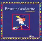 Couverture du livre « Pirouette, Cacahouette » de Claude Mollet aux éditions Didier
