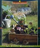 Couverture du livre « Mon potager déco » de Franck Schmitt aux éditions Le Temps Apprivoise
