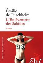 Couverture du livre « L'enlèvement des Sabines » de Emilie De Turckheim aux éditions Heloise D'ormesson