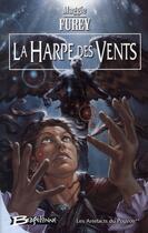Couverture du livre « Les artefacts du pouvoir t.2 ; la harpe des vents » de Maggie Furey aux éditions Bragelonne