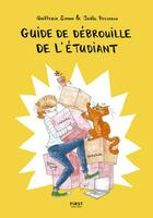 Couverture du livre « Guide de débrouille de l'étudiant » de Quitterie Simon et Joelle Passeron aux éditions First