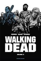 Couverture du livre « Walking dead ; INTEGRALE VOL.9 ; T.17 ET T.18 » de Charlie Adlard et Robert Kirkman aux éditions Delcourt
