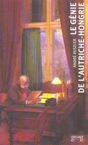 Couverture du livre « Le genie de l'autriche-hongrie » de Andre Reszler aux éditions Georg