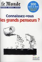 Couverture du livre « Connaissez-vous les grands penseurs ? » de Collectif aux éditions Rue Des Ecoles