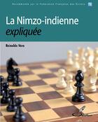 Couverture du livre « La nimzo-indienne expliquée » de Reinaldo Vera aux éditions Olibris