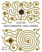 Couverture du livre « Des jardins et des livres » de Michael Jakob aux éditions Metispresses