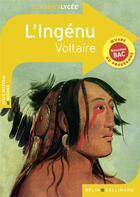 Couverture du livre « L'ingénu, de Voltaire » de Collectif aux éditions Belin Education