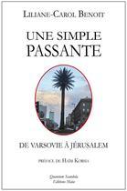 Couverture du livre « Une simple passante » de Liliane-Carol Benoit aux éditions Editions Maia