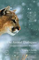 Couverture du livre « The Animal Dialogues » de Childs Craig aux éditions Little Brown And Company