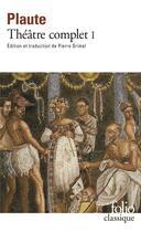 Couverture du livre « Folio classique - theatre complet (tome 1) » de Plaute aux éditions Gallimard