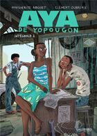 Couverture du livre « Aya de Yopougon ; INTEGRALE VOL.2 ; T.4 A T.6 » de Marguerite Abouet et Clement Oubrerie aux éditions Bayou Gallisol