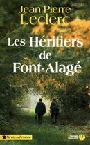 Couverture du livre « Les héritiers de Font-Alage » de Jean-Pierre Leclerc aux éditions Presses De La Cite
