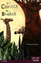 Couverture du livre « Les contes du baobab » de Huet-Gomez Christell aux éditions Mic Mac Editions