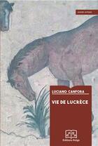 Couverture du livre « Vie de Lucrèce » de Luciano Canfora aux éditions Delga