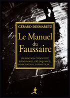 Couverture du livre « Le manuel du faussaire » de Gerard Desmaret aux éditions Chiron