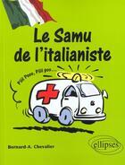 Couverture du livre « Le Samu De L'Italianiste » de Chevalier aux éditions Ellipses Marketing