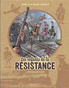 Couverture du livre « Les enfants de la Résistance T.2 ; premières répressions » de Vincent Dugomier et Benoit Ers aux éditions Lombard