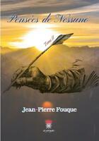Couverture du livre « Pensées de Nessuno t.2 » de Jean-Pierre Fouque aux éditions Le Lys Bleu