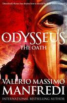Couverture du livre « Odysseus: The Oath » de Valerio Massimo Manfredi aux éditions Pan Macmillan