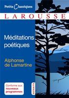 Couverture du livre « Méditations poétiques » de Alphonse De Lamartine aux éditions Larousse