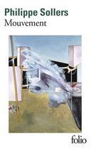 Couverture du livre « Mouvement » de Philippe Sollers aux éditions Gallimard