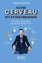 Couverture du livre « Votre cerveau est extraordinaire » de Fabien Olicard aux éditions Pocket