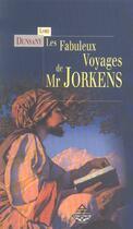 Couverture du livre « Les fabuleux voyages de Mr Jorkens » de Lord Dunsany aux éditions Terre De Brume