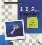 Couverture du livre « 1.2.3... planchez ! » de Jacques Fontaine et Jissey aux éditions Detrad Avs