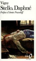 Couverture du livre « Stello - daphne » de Alfred De Vigny aux éditions Gallimard