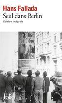 Couverture du livre « Seul dans Berlin » de Hans Fallada aux éditions Gallimard