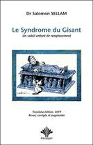 Couverture du livre « Le syndrome du gisant ; un subtil enfant de remplacement » de Salomon Sellam aux éditions Berangel