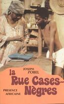Couverture du livre « La rue cases-nègres » de Joseph Zobel aux éditions Presence Africaine