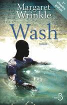 Couverture du livre « Wash ; extrait offert » de Margaret Wrinkle aux éditions Belfond