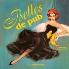 Couverture du livre « Belles de pub » de Francois Bertin et Claude Weill aux éditions Ouest France