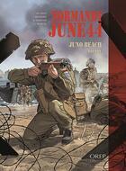 Couverture du livre « Normandie juin 44 t.5 ; Juno Beach / Dieppe » de Isabelle Bournier et Jean-Blaise Djian et Bruno Marivain aux éditions Orep