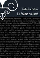 Couverture du livre « Le poème au carré » de Catherine Dufour aux éditions Le Belial