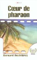 Couverture du livre « Coeur De Pharaon » de Bernard Oustrieres aux éditions Carnot