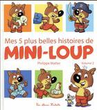 Couverture du livre « Mes 5 plus belles histoires de Mini-Loup t.2 » de Philippe Matter aux éditions Hachette Enfants