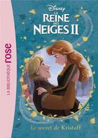 Couverture du livre « La Reine des Neiges 2 T.7 ; le secret de Kristoff » de Disney aux éditions Hachette Jeunesse