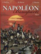 Couverture du livre « Napoléon Bonaparte t.4 ; Martin » de Torton et Davoz et Martin aux éditions Casterman