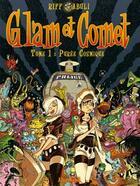 Couverture du livre « Glam et Comet t.1 ; purée cosmique » de Enrique Sanchez Abuli et Riff Reb'S aux éditions Drugstore