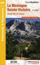 Couverture du livre « Pays de la montagne Sainte-Victoire à pied ; 13 - pr - p131 (édition 2010) » de Collectif aux éditions Calvados