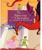 Couverture du livre « Princesse et toi, chevalier au château de Pierrefonds » de Helene Kerillis et Claire Legrand aux éditions Elan Vert