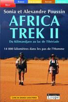 Couverture du livre « Africa trek t.2 » de S Poussin et A Poussin aux éditions Editions De La Loupe