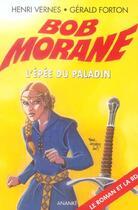 Couverture du livre « Bob Morane ; l'épée du paladin » de Gerald Forton et Henri Vernes aux éditions Ananke