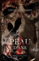 Couverture du livre « Peau d'âne ; les contes interdits » de Steve Laflamme aux éditions Ada