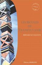 Couverture du livre « Les Sicules de Transylvanie t. 2 » de Bernard Le Calloc'H aux éditions Armeline
