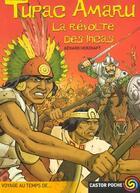 Couverture du livre « Tupac Amaru, La Revolte Des Incas » de Gerard Herzhaft aux éditions Pere Castor
