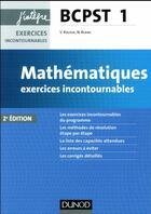 Couverture du livre « Mathématiques ; exercices incontournables BCPST 1re année (2e édition) » de Nicolas Blanc et Vidian Rousse aux éditions Dunod